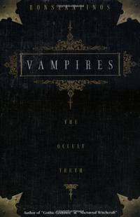 Vampires - The Occult Truth (Llewellyn truth about series)