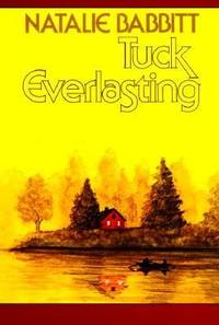 Tuck Everlasting by Natalie Babbitt - Paperback - 1985 - from ThriftBooks and Biblio.com