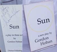 image of Sun: a new play [signed]