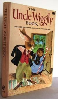 The Uncle Wiggily Book : The Rabbit Gentleman's Adventures