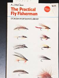 image of The Practical Fly Fisherman (Stoeger Sportsman's Library)