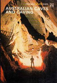 Australian Caves and Caving by  Wolfgang Kahrau - Paperback - 1st thus - 1972 - from Adelaide Booksellers and Biblio.com