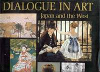 Dialogue in Art : Japan and the West