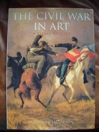 THE CIVIL WAR IN ART.  A VISUAL ODYSSEY