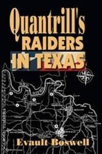 Quantrill's Raiders in Texas