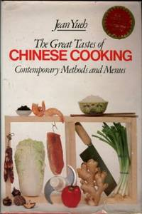 The Great Tastes Of Chinese Cooking: Contemporary Methods And Menus by  Jean Yueh - Signed First Edition - 1979 - from Chris Hartmann, Bookseller and Biblio.com