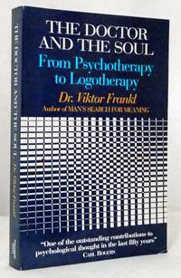 image of The Doctor And The Soul. From Psychotherapy to Logotherapy