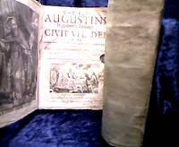 S. Augustini Hipponensis Episcopi. De civitate dei libri XXII.:: . Ex vetustißimis MSS....