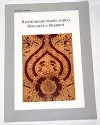 Il Patrimonio Tessile Antico: Recuperi e Restauri