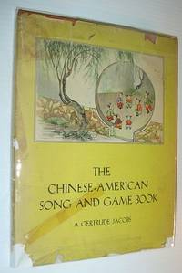 The Chinese-American Song and Game Book