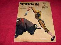 True:  The Man's Magazine.  Vol. 38, No. 243, August 1957