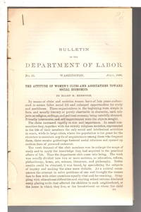 image of THE ATTITUDE OF WOMEN'S CLUB AND ASSOCIATIONS TOWARD SOCIAL ECONOMICS (from the Bulletin of the Department of Labor, Number 23, July 1899).