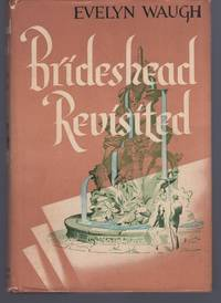 image of Brideshead Revisited - The Sacred and Profane Memories of Captain Charles Ryder (Book club edition)