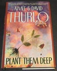 Plant Them Deep