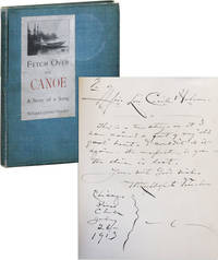 Fetch Over the Canoe: A Story of a Song [Inscribed & Signed]
