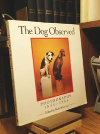 The Dog Observed: Photographs, 1844-1988