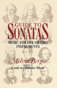 image of Guide to Sonatas: Music for One or Two Instruments