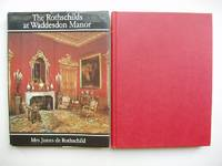 The Rothschilds at Waddesdon Manor   ( SIGNED COPY)