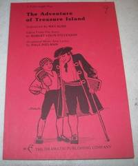The Adventure of Treasure Island: A Full Length Play