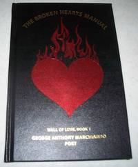 The Broken Hearts Manual: Wall of Love Book 1