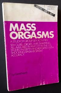 Mass Orgasms: A Study of Group Sex Activities