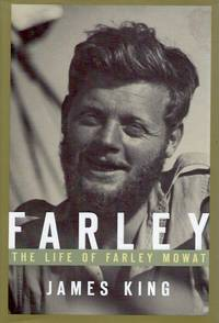 Farley_ The Life of Farely Mowat