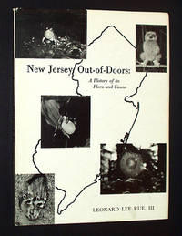 New Jersey Out-of-Doors: A History of Its Flora and Fauna