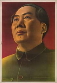 [毛主席像]. [Mao zhu xi xiang]. [Chinese Propaganda Poster - Chairman Mao