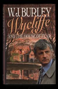 Wycliffe and the House of Fear.