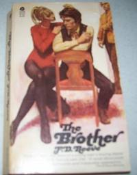 The Brother by F.D. Reeve - Paperback - First Printing - 1972 - from Easy Chair Books (SKU: 102433)