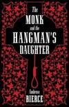image of The Monk and the Hangman's Daughter (Alma Classics)
