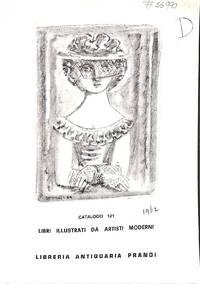 Catalogue 121/1962 : libri illustrati da artisti moderni. Qualche edizione  di lusso.