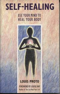 image of SELF HEALING: USE YOUR MIND TO HEAL YOUR BODY
