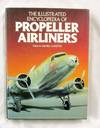 image of The Illustrated Encyclopedia of Propeller Airliners