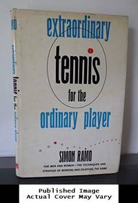 image of Extraordinary Tennis for the Ordinary Player