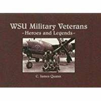 image of WSU Military Veterans -  Heroes and Legends, SIGNED BY AUTHOR