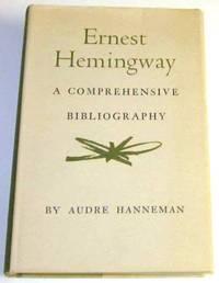 Ernest Hemingway A Comprehensive Bibliography