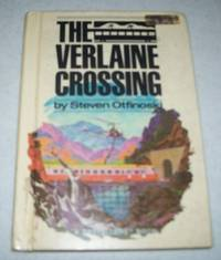 The Verlaine Crossing (A Pacemaker Bestsellers Book)