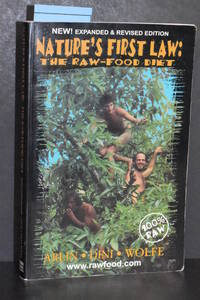 image of Nature's First Law; The Raw Food Diet