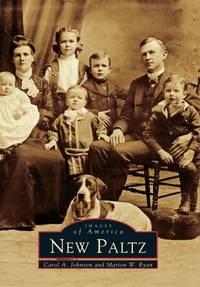 New Paltz (Images of America (Arcadia Publishing))