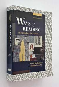 Ways of Reading: An Anthology for Writers, Third Edition