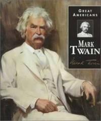 image of Mark Twain (Great Americans (Gareth Stevens Hardcover))