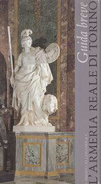 image of L'ARMERIA REALE DI TORINO: Guida breve.