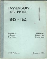 Passengers No More 1952-1962: Closures of Stations and Branch Lines