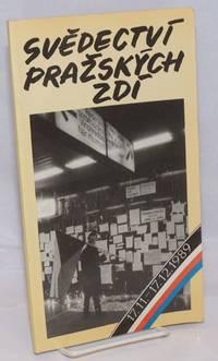 image of Svedectví prazských zdí: 17.11-17.12.1989