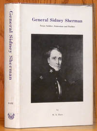 General Sidney Sherman - Texas Soldier, Statesman and Builder