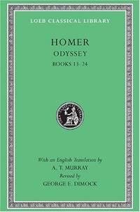 Odyssey, Volume II: Books 13-24: Vol 2 (Loeb Classical Library *CONTINS TO info@harvardup.co.uk)