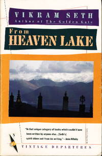 image of FROM HEAVEN LAKE: Travels through Sinkiang and Tibet.