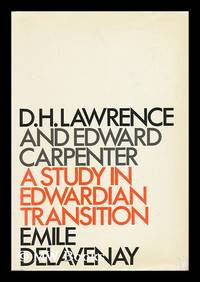 D. H. Lawrence and Edward Carpenter - a Study in Edwardian Transition