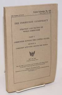 image of The communist conspiracy: strategy and tactics of world communism. Part 1, Communism outside the United States. Section D: Communist activities around the world